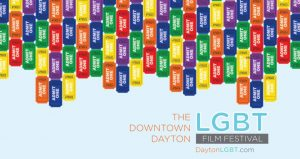 Downtown Dayton LGBT Film Festival