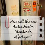 How will the new water heater standards for 2015 affect you?