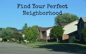 Find Your Perfect Neighborhood