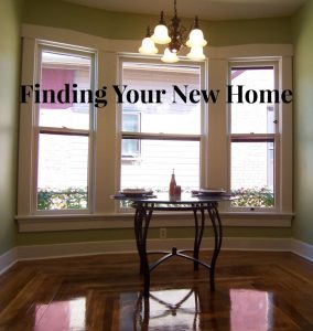 Finding Your New Home