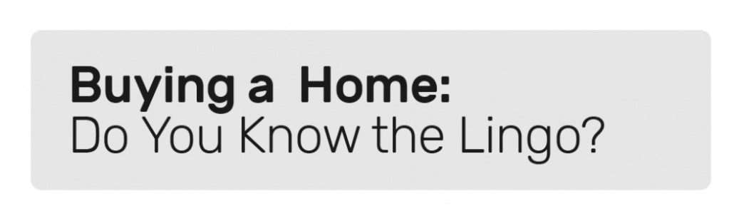 Buying a Home in Huber Heights: Do You Know the Lingo? [INFOGRAPHIC]